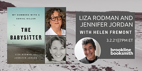 Liza Rodman and Jennifer Jordan with Helen Fremont: The Babysitter tickets