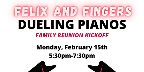 Family Reunion Happy Hour & Dueling Piano tickets