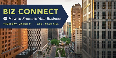 BIZ Connect: How to Promote Your Business tickets