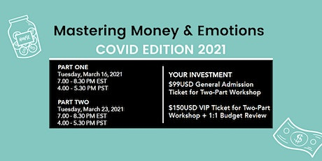 Mastering Money & Emotions: COVID EDITION 2021 tickets