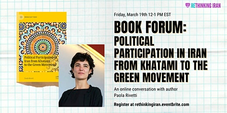 Book Forum: Political Participation in Iran - Khatami to the Green Movement tickets