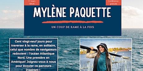 Conférence Mylène Paquette, un coup de rame à la fois billets