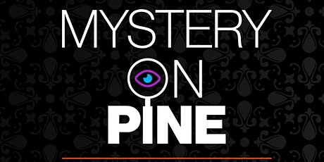 Mystery on Pine tickets