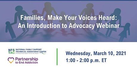 Families, Make Your Voices Heard: An Introduction to Advocacy Webinar tickets