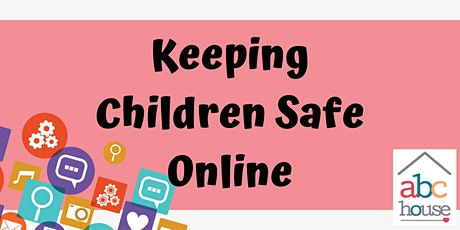 Keeping Children Safe Online tickets
