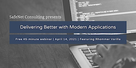 Webinar: Deliver better with modern applications tickets