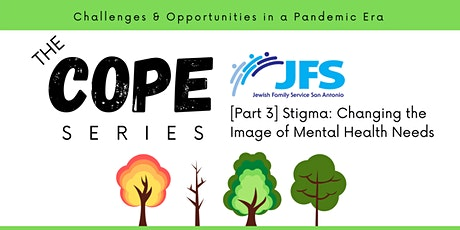 The COPE Series [Part 3 - Stigma: Changing the Mental Health Image] tickets
