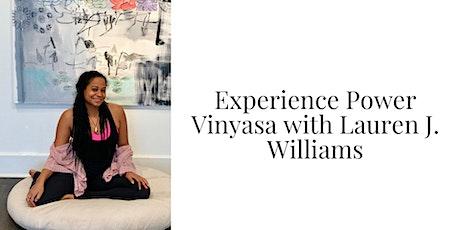 Experience Power Vinyasa with Lauren J. Williams tickets