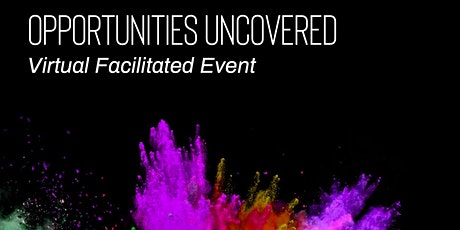 Opportunities Uncovered tickets