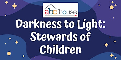 Darkness to Light: Stewards of Children Virtual Training tickets