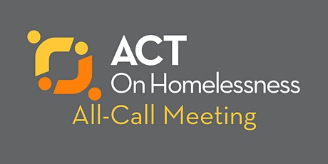 ACT on Homelessness All-Call Meeting tickets