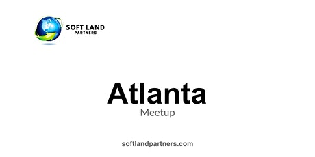 Soft Land Partners: Atlanta Meetup tickets