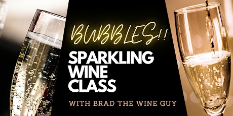 BUBBLES!!  Sparkling Wine Class tickets