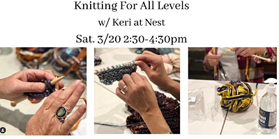 Knitting Workshop For All Levels w/ Keri of Loops by Keri