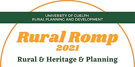 University of Guelph's 6th Annual Rural Romp: Planning for Rural Heritage tickets