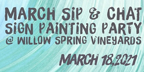 MARCH Sip & Chat - Sign Painting Workshop @ Willow Springs Vineyard tickets