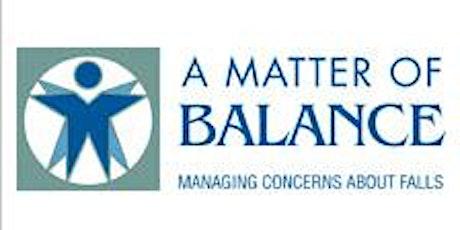A Matter of Balance:  (Online Live Webinar) tickets