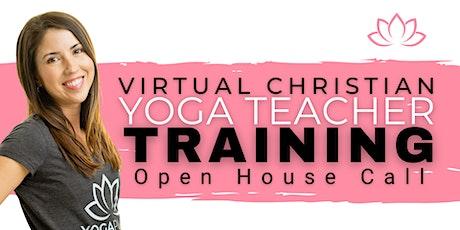 Virtual Christian Yoga Teacher Training Open House Call tickets