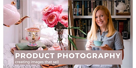 Product Photography: Creating Images That Sell  -  INSTANT ACCESS tickets