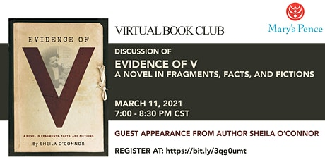 Mary's Pence March 2021 Book Club: The Evidence of V tickets