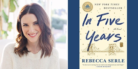 Rebecca Serle Virtual Author Event | In Five Years tickets