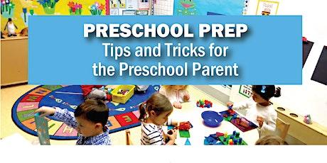 Preschool Prep: Tips and Tricks for the Preschool Parent tickets