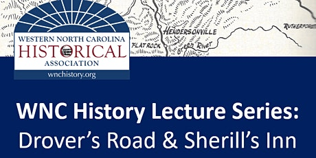 WNC History Lecture Series: Rep. John Ager on the Drover's Road and Sherill's Inn tickets
