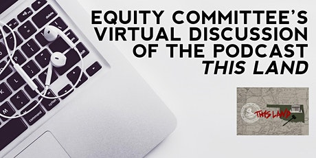 Equity Committee's Virtual Multi-Media Discussion tickets