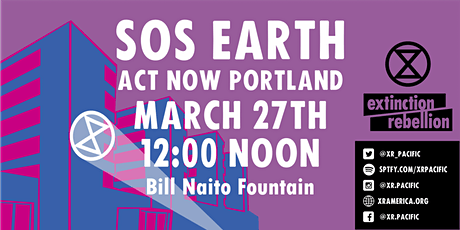 SOS Earth: Act Now Portland tickets
