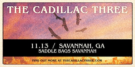 The Cadillac Three pres by Country Fuzz at Saddlebags (Nov 13th) tickets