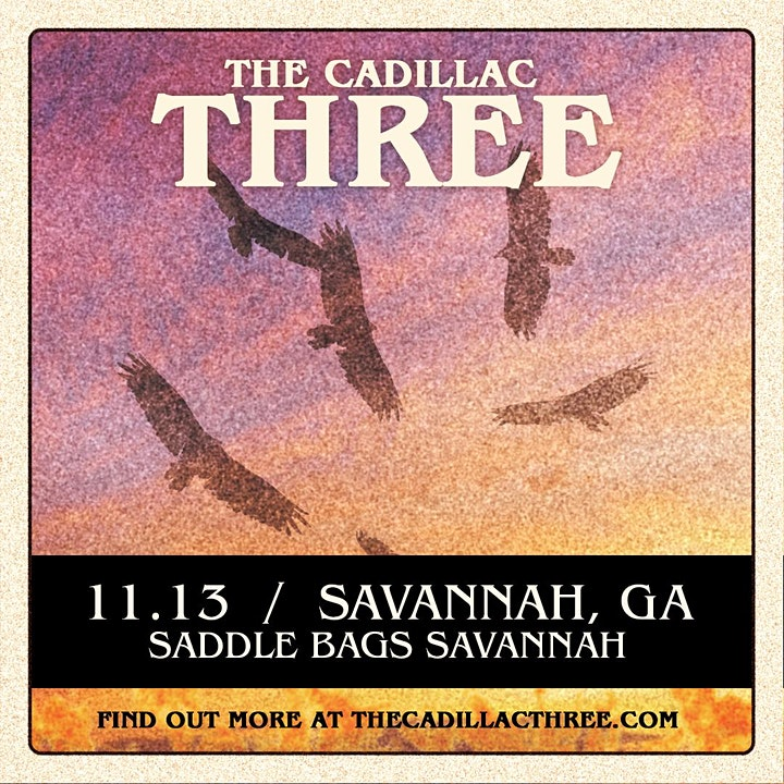 The Cadillac Three pres by Country Fuzz at Saddlebags (Nov 13th) image