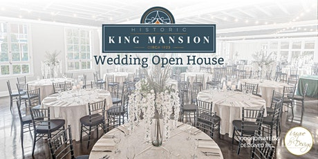 New Beginnings Wedding Open House at Historic King Mansion tickets