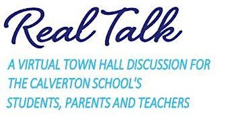 Real Talk: A Town Hall for Calverton School Students, Parents & Teachers tickets