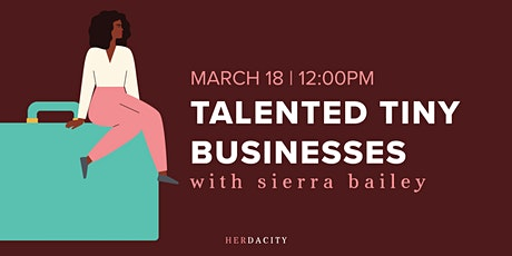 Talented Tiny Businesses | Webinar tickets