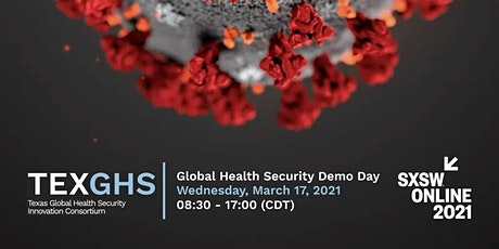 TEXGHS @ SXSW 2021: Global Health Security Demo Day tickets