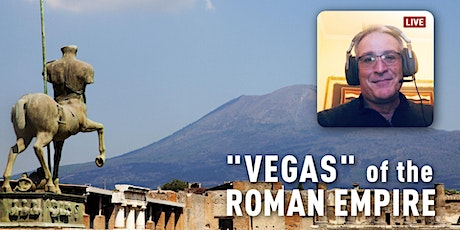 Ancient Vice & Beauty: Pompeii Live Virtual Tour with Expert Guide tickets