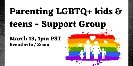 Parenting LGBTQ+ Kids & Teens Support Group tickets