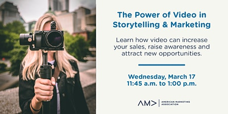 The Power of Video in Storytelling & Marketing tickets