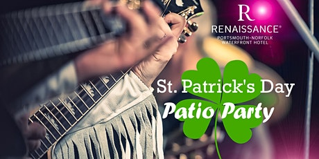 St. Patrick's Patio Party at the Renaissance Hotel tickets
