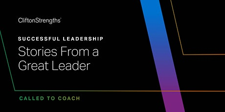 Called to Coach: Successful Leadership - Stories From a Great Leader tickets