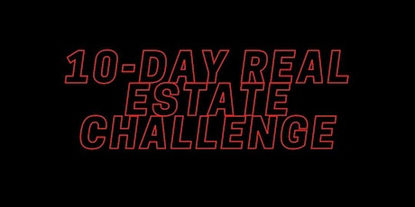 10-Day Real Estate Challenge! tickets