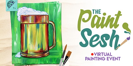 "St. Patty's Day – ""Beer Break"" (Virtual Paint and Sip at Home) tickets"