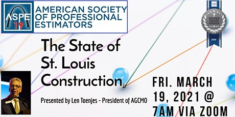 ASPE CH 19 - MAR 2021 Ch Meeting - State of St. Louis Construction Industry tickets
