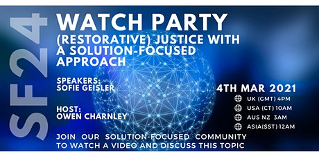 Watch party - (Restorative) JUSTICE With a Solution-Focused Approach tickets