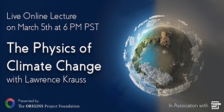 The Physics of Climate Change Online Lecture with Lawrence Krauss tickets