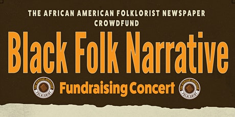 The African American Folklorist Newspaper Fundraising Concert tickets