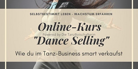 Dance Selling - Anziehendes Marketing für Tanzschaffende Tickets