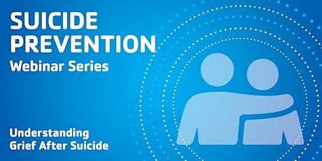 Understanding Grief After Suicide tickets