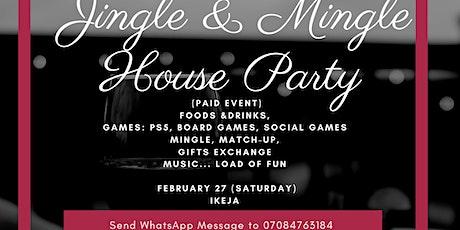 Jingle & Mingle House Party tickets