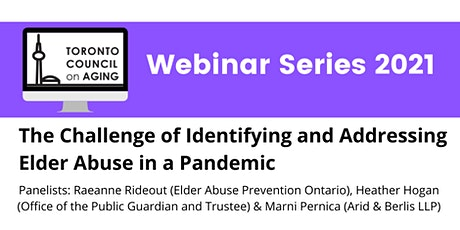 The Challenges of Identifying and Addressing Elder Abuse tickets
